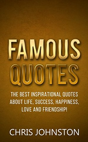 famous quotes the best inspirational quotes about life success