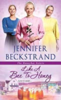 Like a Bee to Honey (The Honeybee Sisters #3)
