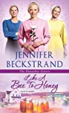 Like a Bee to Honey (The Honeybee Sisters #3)