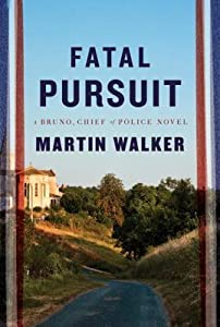 Fatal Pursuit (Bruno, Chief of Police, #9)