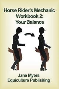 Horse Rider's Mechanic Workbook 2: Your Balance