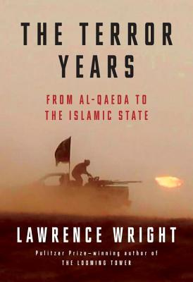 The Terror Years From al-Qaeda to the Islamic State