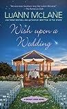 Wish Upon a Wedding (Cricket Creek, #10)