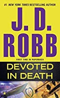 Devoted in Death (In Death, #41)