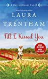 Till I Kissed You (Cottonbloom, #3)