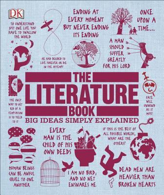 The Literature Book. Big Ideas Simply Explained