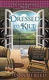 Dressed to Kilt (Scottish Highlands, #3)
