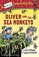 Oliver and the Sea Monkeys