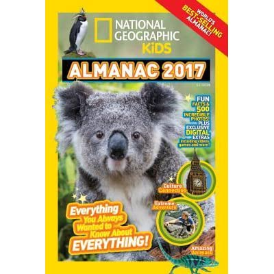 Canadian Edition Everything You Always Wanted to Know About Everything! National Geographic Kids Almanac 2016