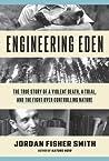 Engineering Eden:...