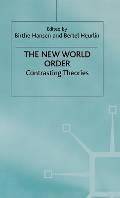 The New World Order: Contrasting Theories