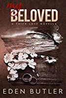 My Beloved (Thin Love, #1.5)