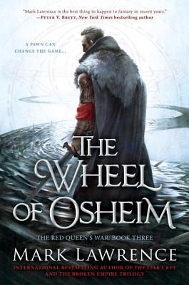 The Wheel of Osheim (The Red Queen's War, #3)