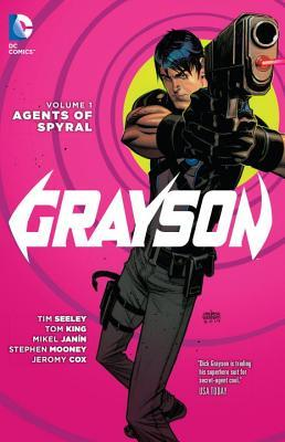 Grayson, Volume 1: Agents of Spyral by Tom King
