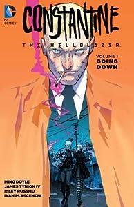 Constantine: The Hellblazer, Volume 1: Going Down