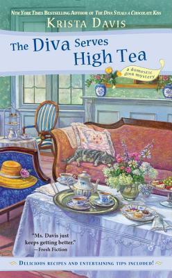 The Diva Serves High Tea (A Domestic Diva Mystery, #10)