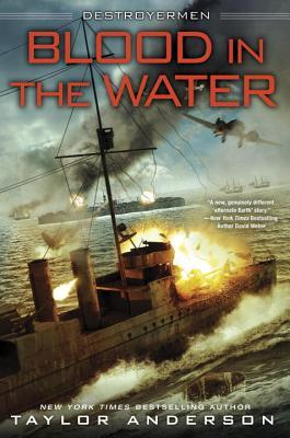 Blood in the Water (Destroyermen #11) by Taylor Anderson
