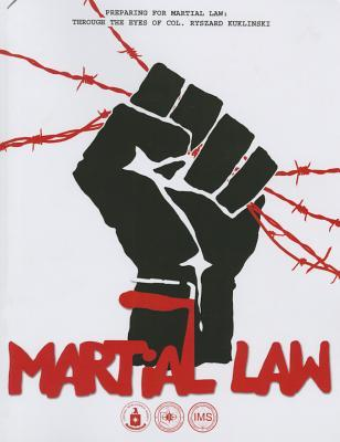 Preparing for Martial Law: Through the Eyes of Col. Myszard Kuklinski (Book and DVD)