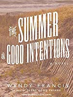 The Summer of Good Intentions
