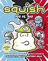 Pod vs. Pod (Squish, #8)
