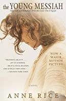 The Young Messiah (Movie tie-in, originally published as Christ the Lord: Out of Egypt): A Novel