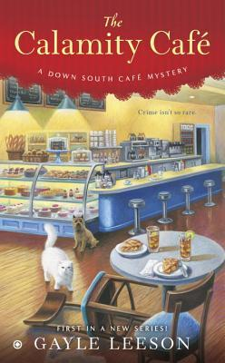 The Calamity Café (Down South Café Mystery #1)