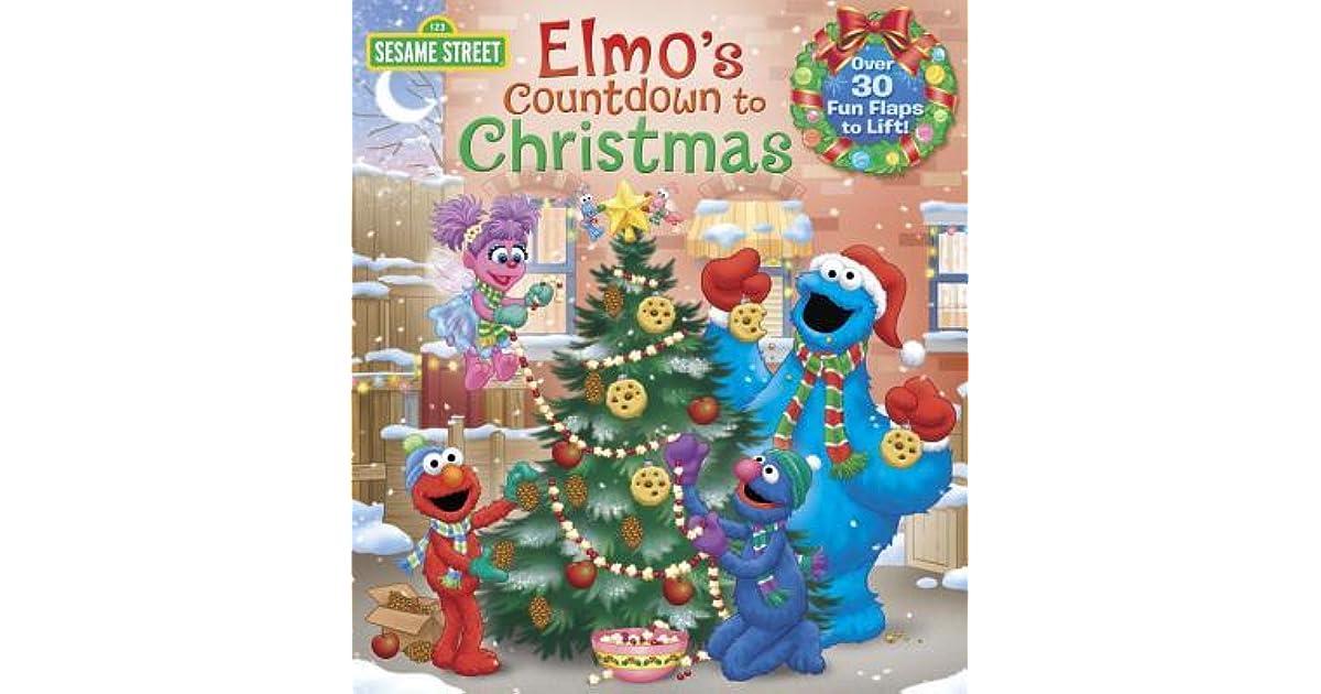 Elmos Christmas Countdown.Elmo S Countdown To Christmas By Naomi Kleinberg