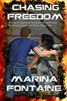 Chasing Freedom by Marina Fontaine