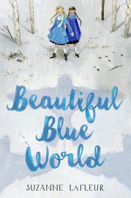 Beautiful Blue World (Beautiful Blue World #1)