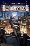 The Wild Ones (The Wild Ones #1)