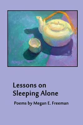 Lessons on Sleeping Alone