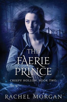 The Faerie Prince by Rachel  Morgan