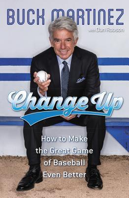 Change Up by Buck Martinez