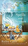 Spells and Scones (A Magical Bakery Mystery, #6)