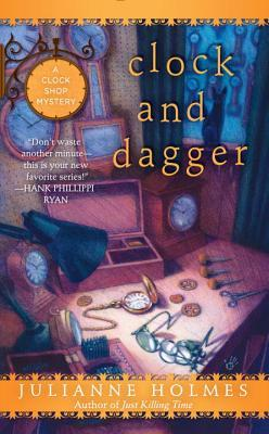 Clock and Dagger (Clock Shop Mystery, #2)