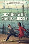 Skating with the Statue of Liberty (Black Radishes, #2)