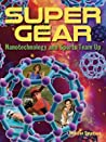 Super Gear: How the Science of Nanotechnology Is Changing Sports