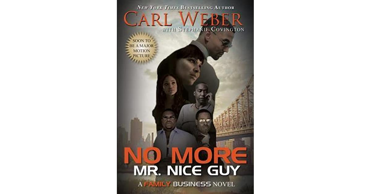 No More Mr. Nice Guy: A Family Business Novel By Carl Weber
