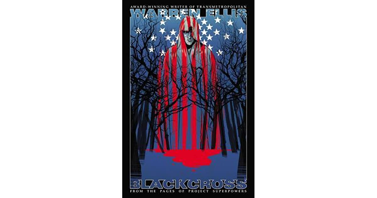 Project Superpowers: Blackcross by Warren Ellis