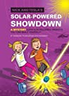Nick and Tesla's Solar-Powered Showdown: A Mystery with Sun-Powered Gadgets You Can Build Yourself (Nick and Tesla #6)