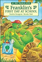 Franklin's First Day at School