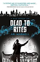 Dead to Rites (Mick Oberon #3)