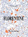 Florentine: Food and Stories from the Renaissance City