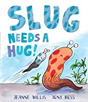 Slug Needs a Hug