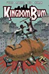 Kingdom Bum, Volume 1 by Adam Wollet