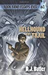 Hellhound on My Trail (Rock Band Fights Evil, #1)