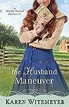 The Husband Maneuver (A Worthy Pursuit, #1.5)