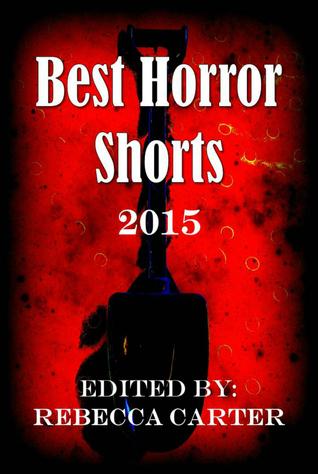 Best Horror Shorts: 2015