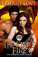 The King's Fire (The Dragon Ruby Series Book 2)