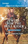 Twins for the Bull Rider (Men of Raintree Ranch, #1)